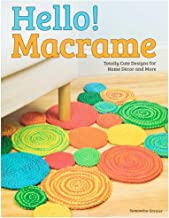 Hello Macrame Crafting Book - Designs for Home Decor