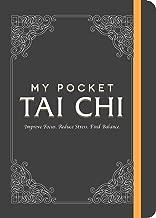 My Pocket Tai Chi: Improve Focus. Reduce Stress. Find Balance.