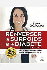 Renverser le surpoids et le diabète avec le protocole cétogène Reversa (édition canadienne) Format Kindle