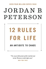 12 Rules for Life: An Antidote to Chaos (English Edition) Format Kindle