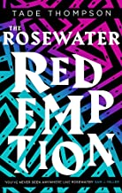 The Rosewater Redemption: Book 3 of the Wormwood Trilogy