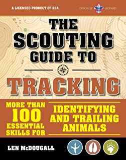 The Scouting Guide to Tracking: An Officially-Licensed Boy Scouts of America Handbook (A BSA Scouting Guide)