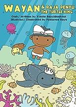 Wayan dan Raja Penyu: Wayan and the Turtle King (Indonesian Edition)