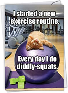 Diddly Squats - Hilarious Cat Happy Birthday Card with Envelope (4.63 x 6.75 Inch) - Funny Cat Bday Workout, Congratulations Note Card - Humorous Animal, Gym Stationery Notecard C3955BDG