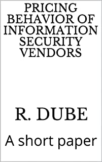 Pricing Behavior of Information Security Vendors: A short paper
