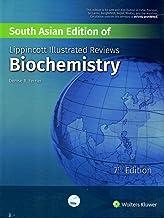 Lippincott's Illustrated Reviews Biochemistry, 7th ed. [Paperback] [Jan 01, 2017] Denise Ferrier