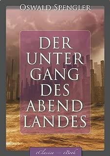 Der Untergang des Abendlandes (Band 1 & 2) [kommentiert] (German Edition)