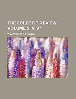 The Eclectic Review Volume 5; V. 97