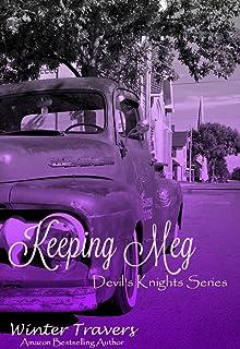 Keeping Meg (Devil's Knights Book 6)