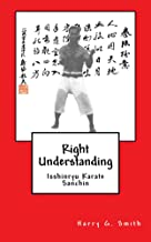 Right Understanding - Isshinryu Karate : Sanchin