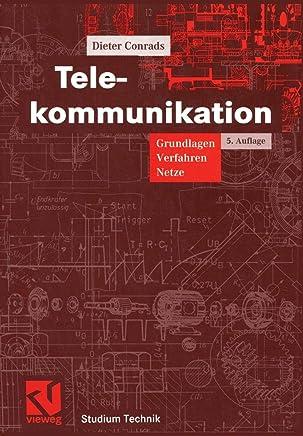Telekommunikation: Grundlagen, Verfahren, Netze