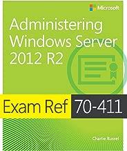 Exam Ref 70-411 Administering Windows Server 2012 R2 (MCSA)