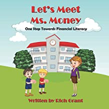 Let's Meet Ms. Money: One Step Towards Financial Literacy
