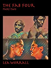The Fab Four Part Two (Boxing's Last Golden Era Book 3)