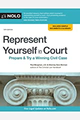Represent Yourself in Court: Prepare & Try a Winning Civil Case Kindle Edition