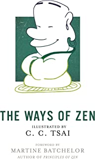 The Ways of Zen (The Illustrated Library of Chinese Classics, 28)