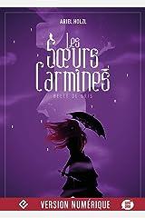 Belle de gris: Les Sœurs Carmines, T2 Format Kindle