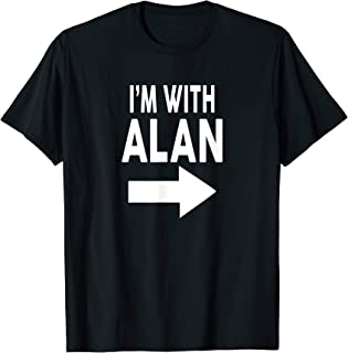 I'm With ALAN T-Shirt Name T-Shirt