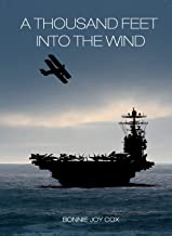 A Thousand Feet Into the Wind (Little Australia Trilogy)