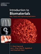 Introduction to Biomaterials: Basic Theory with Engineering Applications (Cambridge Texts in Biomedical Engineering)