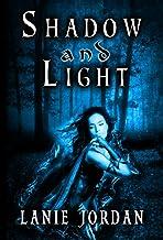 Shadow and Light (English Edition)
