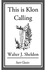 This is Klon Calling Kindle Edition