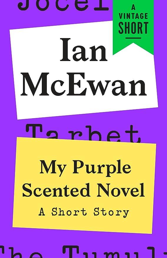 魅力的大統領苦悩My Purple Scented Novel: A Short Story (A Vintage Short) (English Edition)