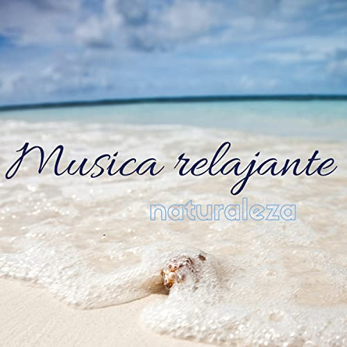 Musica relajante naturaleza - Sonidos natural de fondo para ...