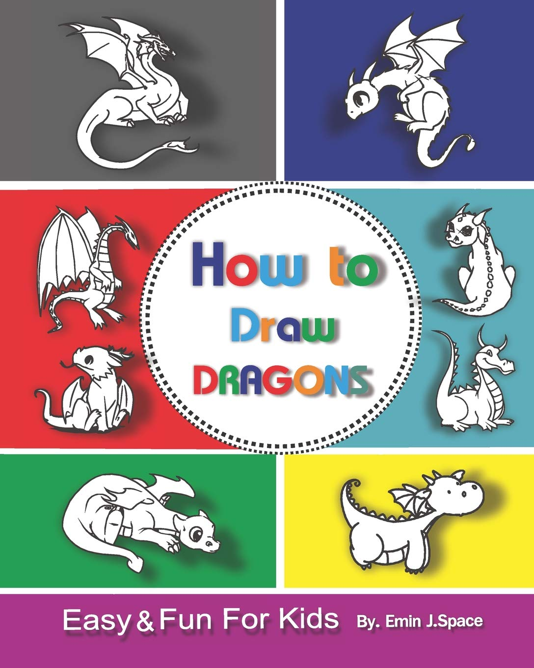How To Draw Dragons For Kids Easy Fun Drawing Book For Kids Age