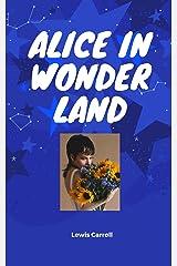 Alice in Wonderland (English Edition) Format Kindle