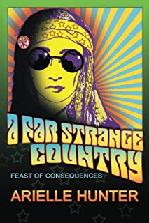 A Far Strange Country: Feast of Consequences