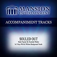 Souled Out (Made Popular by Hezekiah Walker) [Accompaniment Track]