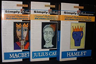 Barron's Simply Shakespeare Series Hamlet, Julius Caesar, Macbeth (Original Shakespearean Text with a Modern Line-For-Line Translation)