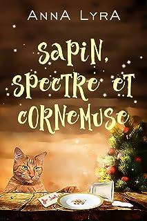 Sapin, spectre et cornemuse : Une comédie de Noël dans l'univers des Ombres d'Edimbourg (Les Ombres d'Edimbourg)