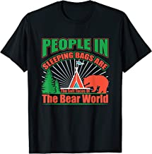 People In Sleeping Bags Are The Soft Tacos Of The Bear World T-Shirt