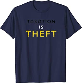 Best taxation is theft t shirt Reviews