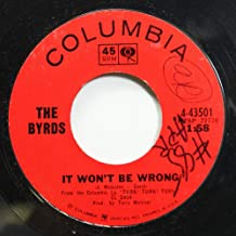 THE BYRDS 45 RPM IT WON'T BE WRONG / SET YOU FREE THIS TIME