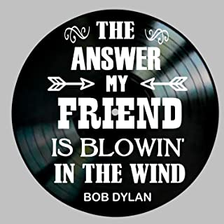 Blowin' in the Wind Song Lyrics by Bob Dylan on a Vinyl Record Wall Decor
