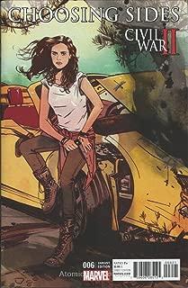 Civil War II: Choosing Sides #6A VF/NM ; Marvel comic book