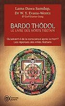 Le livre des morts tibetains - ou les expériences d'après la mort dans le plan du bardo (J'ai lu Aventure secrète)