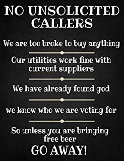 No Unsolicited Callers funny large steel sign 400mm x 300mm (og)
