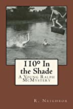 110В° In the Shade (Young Ralph McMysteries Book 5)
