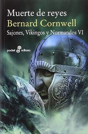 Muerte de Reyes (VI): Sajones, vinkingos y normandos (Pocket edhasa)
