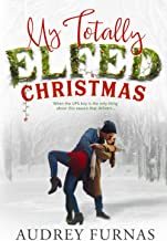 Download My Totally Elfed Christmas PDF