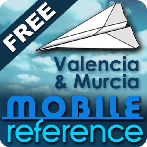 Valencia and Murcia, Spain (Costa Blanca, Costa del Azahar, and Costa Cálida) - FREE from MobileReference (Mobi Travel)