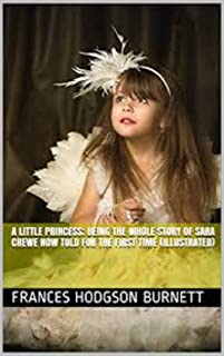 A Little Princess _ Being the whole story of Sara Crewe now told for the first time