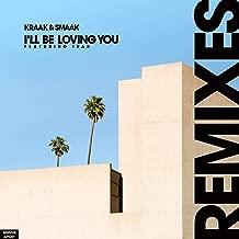 I'Ll Be Loving You (Feat. Ivar) (Remixes)