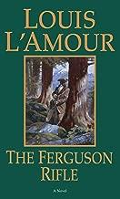 The Ferguson Rifle: A Novel (The Talon and Chantry series Book 3)
