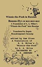 Winnie-the-Pooh in Russian A Translation of Milne's Winnie-the-Pooh into Russian (Russian Edition)