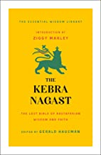 The Kebra Nagast: The Lost Bible of Rastafarian Wisdom and Faith (The Essential Wisdom Library) (English Edition)